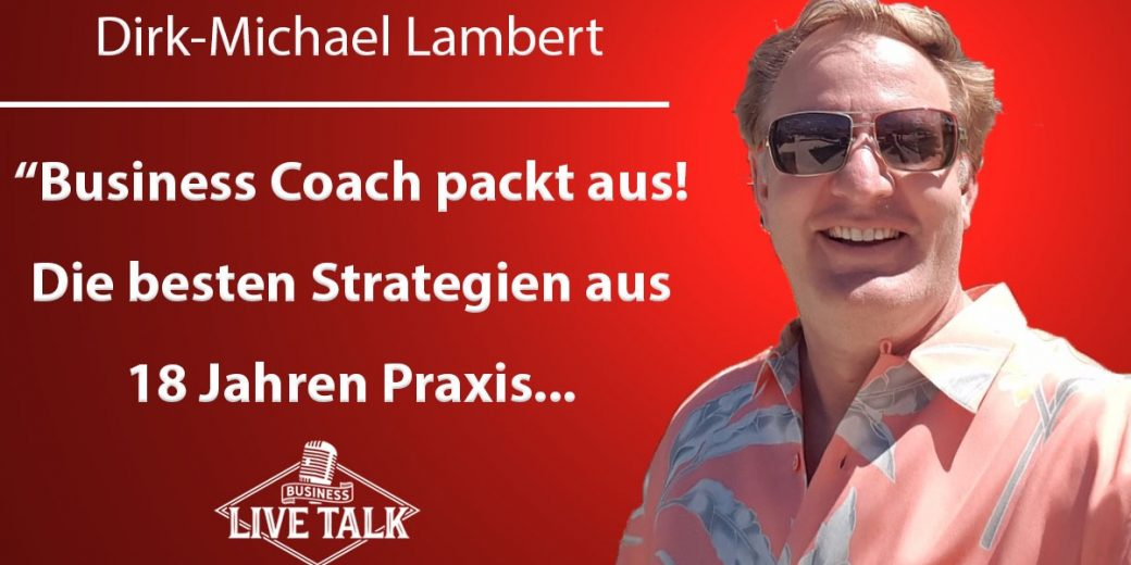 Dirk Michael Lambert - Business Coach